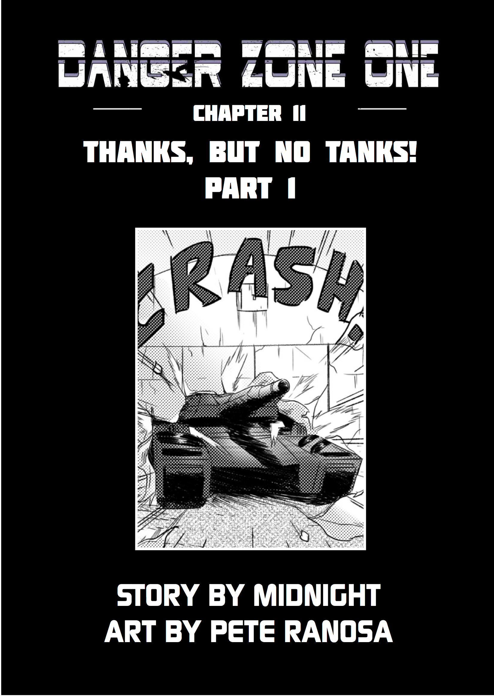 Chapter 11: Thanks, But No Tanks! Part 1